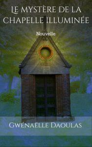 fantastique, sorcière, village, légendes, Picardie, voyageur, 1ère guerre mondiale, Canada, religion, chapelle, esprits, Histoire